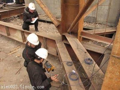 阜康市钢结构厂房检测鉴定哪家公司专业